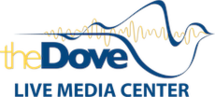 The Dove Live Media Center